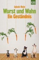 Wurst und Wahn (eBook, ePUB)