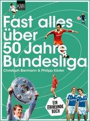 Fast alles über 50 Jahre Bundesliga (eBook, ePUB)