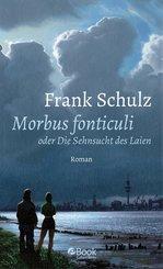 Morbus Fonticuli oder Die Sehnsucht des Laien (eBook, ePUB)