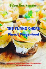 THE FLYING CHEFS Finest Fingerfood (eBook, ePUB)