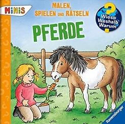 Ravensburger Minis - Malen, Spielen und Rätseln: Pferde - Wieso? Weshalb? Warum?