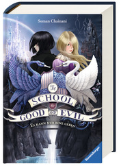 The School for Good and Evil - Es kann nur eine geben