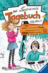 Das ungeheimste Tagebuch der Welt! Band 1: Wie mein bescheuerter Bruder Klassensprecher in meiner Klasse wurde ... (eBook, ePUB)