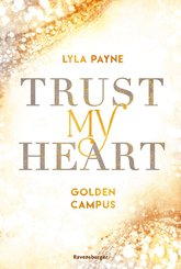 Trust My Heart - Golden-Campus-Trilogie, Band 1 (eBook, ePUB)