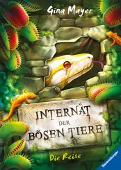 Internat der bösen Tiere, Band 3: Die Reise (eBook, ePUB)