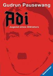 Adi - Jugend eines Diktators (eBook, ePUB)