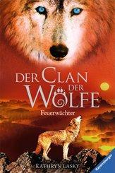 Der Clan der Wölfe 3: Feuerwächter (eBook, ePUB)