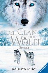 Der Clan der Wölfe 4: Eiskönig (eBook, ePUB)