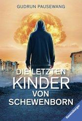 Die letzten Kinder von Schewenborn (eBook, ePUB)