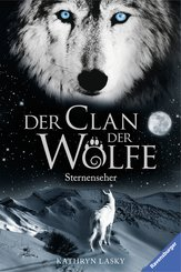 Der Clan der Wölfe 6: Sternenseher (eBook, ePUB)