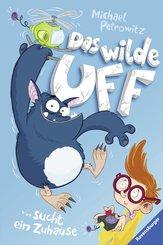 Das wilde Uff, Band 1: Das wilde Uff sucht ein Zuhause (eBook, ePUB)