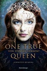 One True Queen, Band 1: Von Sternen gekrönt (eBook, ePUB)