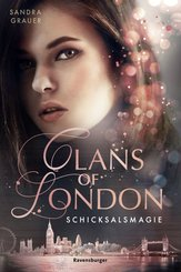 Clans of London, Band 2: Schicksalsmagie (eBook, ePUB)