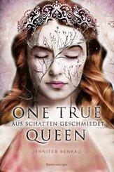 One True Queen, Band 2: Aus Schatten geschmiedet (eBook, ePUB)