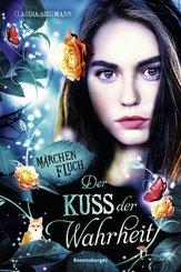 Märchenfluch, Band 3: Der Kuss der Wahrheit (eBook, ePUB)