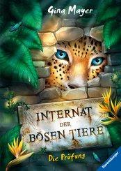 Das Internat der bösen Tiere, Band 1: Die Prüfung (eBook, ePUB)