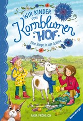 Wir Kinder vom Kornblumenhof, Band 4: Eine Ziege in der Schule (eBook, ePUB)