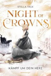 Night of Crowns, Band 2: Kämpf um dein Herz (eBook, ePUB)