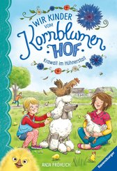 Wir Kinder vom Kornblumenhof, Band  5: Krawall im Hühnerstall (eBook, ePUB)