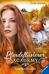 Pferdeflüsterer-Academy, Band 7: Flammendes Herz (eBook, ePUB)