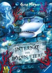 Internat der bösen Tiere, Band 2: Die Falle (eBook, ePUB)
