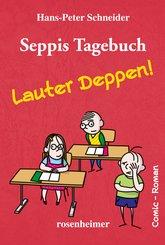 Seppis Tagebuch - Lauter Deppen!: Ein Comic-Roman Band 2 (eBook, ePUB)
