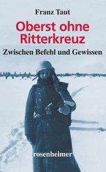Oberst ohne Ritterkreuz (eBook, ePUB)