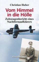 Vom Himmel in die Hölle (eBook, ePUB)
