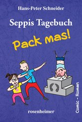 Seppis Tagebuch - Pack mas!: Ein Comic-Roman Band 4 (eBook, ePUB)