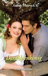 Der Alpenkönig (eBook, ePUB)