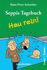 Seppis Tagebuch - Hau rein!: Ein Comic-Roman Band 5 (eBook, ePUB)
