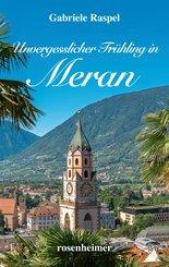 Unvergesslicher Frühling in Meran (eBook, ePUB)