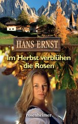 Im Herbst verblühen die Rosen (eBook, ePUB)
