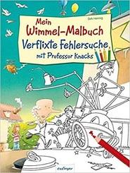 Mein Wimmel-Malbuch - Verflixte Fehlersuche mit Professor Knacks