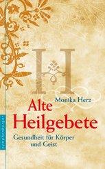 Alte Heilgebete (eBook, ePUB)