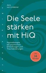 Die Seele stärken mit HiQ (eBook, ePUB)