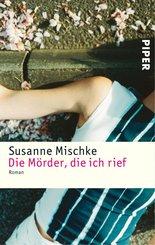 Die Mörder, die ich rief (eBook, ePUB)
