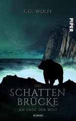 Die Schattenbrücke - Am Ende der Welt (eBook, ePUB)