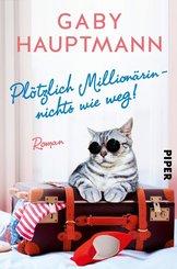 Plötzlich Millionärin - nichts wie weg! (eBook, ePUB)