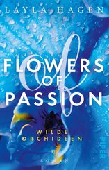 Flowers of Passion - Wilde Orchideen (eBook, ePUB)