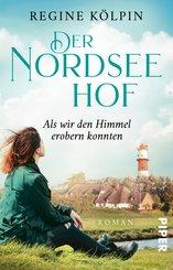 Der Nordseehof - Als wir den Himmel erobern konnten (eBook, ePUB)