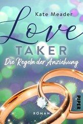 Love Taker - Die Regeln der Anziehung (eBook, ePUB)