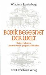 Bobik begegnet der Welt (eBook, PDF)
