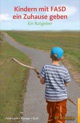 Kindern mit FASD ein Zuhause geben (eBook, PDF)