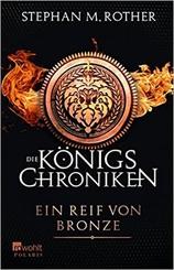 Die Königs-Chroniken, Ein Reif von Bronze