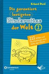 Die garantiert lustigsten Kinderwitze der Welt 1 (eBook, ePUB)