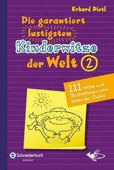 Die garantiert lustigsten Kinderwitze der Welt 2 (eBook, ePUB)