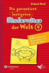 Die garantiert lustigsten Kinderwitze der Welt 4 (eBook, ePUB)