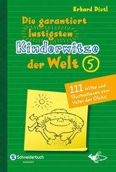 Die garantiert lustigsten Kinderwitze der Welt 5 (eBook, ePUB)