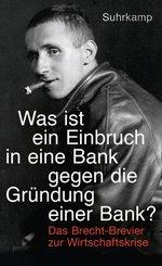 'Was ist ein Einbruch in eine Bank gegen die Gründung einer Bank?' (eBook, ePUB)